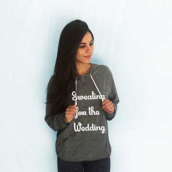 Sweating for the Wedding Lightweight Hoodie