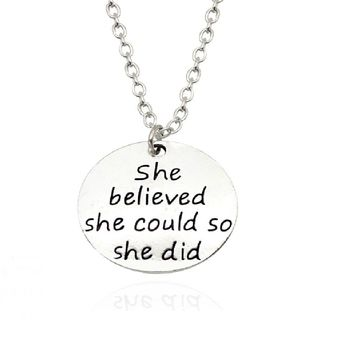 """Carved """" She believed she could so she did """" Charm Pendant"""
