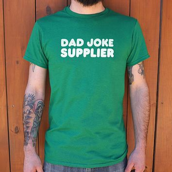 Dad Joke Supplier Men's T-Shirt