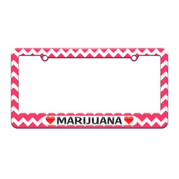 Marijuana Love with Hearts - License Plate Tag Frame - Pink Chevrons Design