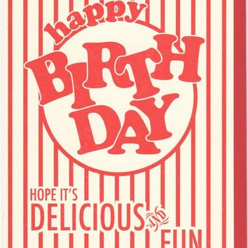 Hope It's Delicious and Fun Popcorn Birthday Card