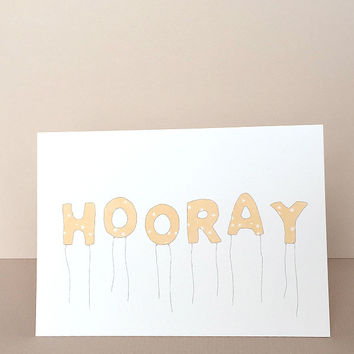 Hooray Greeting Card by In The Daylight