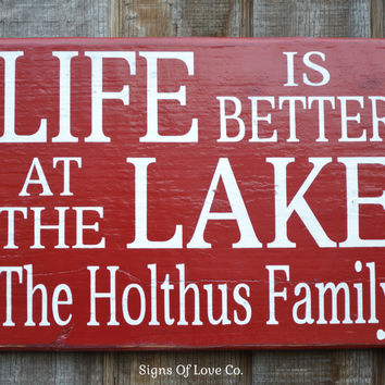 Lake House Decor Signs Personalized Life Is Better At The Lake