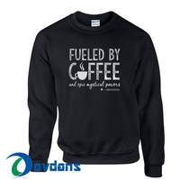 Fueled By Coffee Sweatshirt Unisex Adult Size S to 3XL