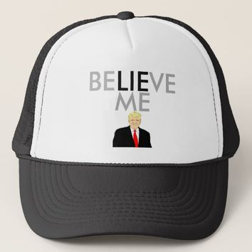 BELIEVE ME Hat