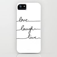 Love Laugh Live iPhone Case by Mareike Böhmer | Society6