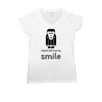 Don't Tell Me To Smile (Frankenstein) -- Women's T-Shirt