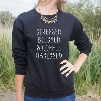 "Women's ""Stressed Blessed & Coffee Obsessed"" Crew Neck Sweatshirt (Black, Gray, White)"