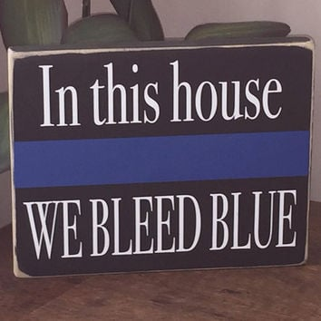 Thin Blue Line, We Bleed Blue, Police Officer Gift, Simply Fontastic, Police Gift, Wooden Sign, Police Family, Cop gift,