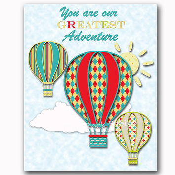 You are our greatest adventure blue red neutral nursery wall art kids room decor toddler artwork baby room decoration hot air balloon poster