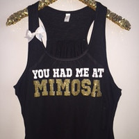 You Had Me At Mimosa - Ruffles with Love - Racerback Tank - Graphic Tank