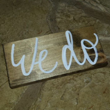 Rustic We Do Sign, Rustic Wedding Sign, Country Wedding Decor, Rustic Home Decor, Anniversary, Bridal Shower Decor, Engagement, Photo Prop