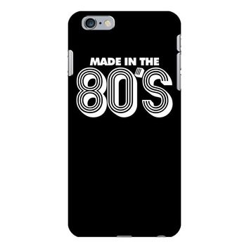 made in the 80s iPhone 6/6s Plus Case