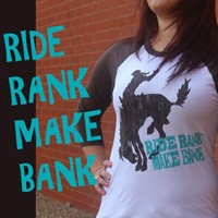 Ride Rank Make Bank- BASEBALL TEE