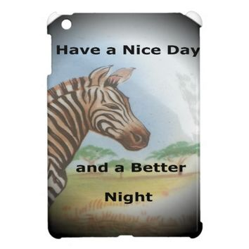 Zebra having & nice day and a better night.