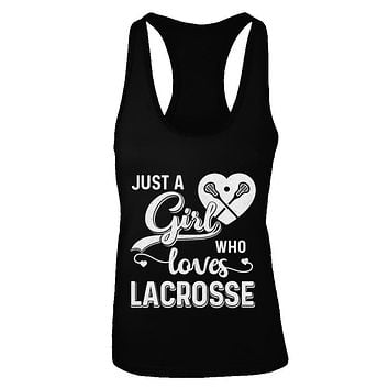 Just A Girl Who Loves Lacrosse