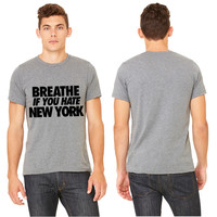 Breathe If You Hate T-shirt