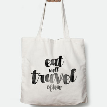 Eat well Travel often Canvas Tote Bag
