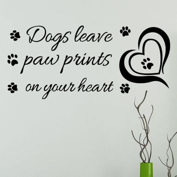 Dogs leave Paw Prints on Your Heart From Wall Sticker Decoration