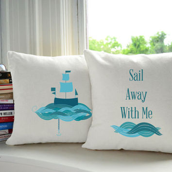 Set of 2 Come Sail Away Cotton Throw Pillows - Pillow Cover and or Cushion, 14x14 or 16x16, White or Natural