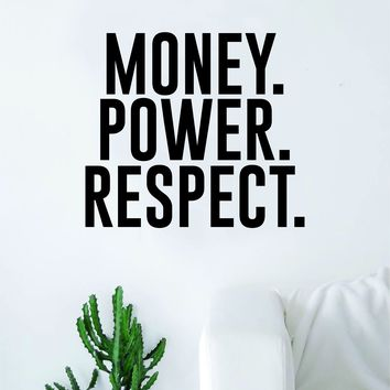 Money Power Respect Quote Wall Decal Sticker Room Art Vinyl Inspirational Decor Rap Hip Hop Music
