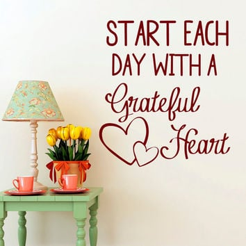 Inspirational Quote Wall Decal Start Each Day With A Grateful Heart Family Wall Quotes Vinyl Lettering Bedroom Wall Art Home Decor Q206