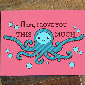 "Cute Mother's Day Card ""I Love You This Much!"" - Sweet Mothers Day Card, Card for Mom, Octopus Art, Pink Card, Love Mom Card, Best Mom Card"