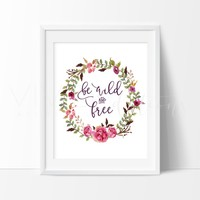 Be Wild and Free, Floral Wreath 2