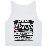 Multiple Myeloma Being Strong Shirts