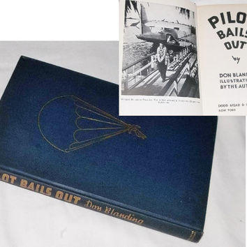 Don Blanding, Pilot Bails Out, 1943 WWII Patriotic Inspired Poetry