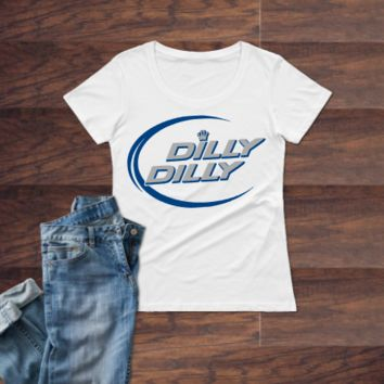 Dilly Dilly Blue Ladies T-Shirt-- Available up to 3X