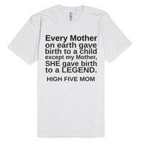 Every Mother Adult-Unisex White T-Shirt