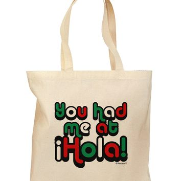 You Had Me at Hola - Mexican Flag Colors Grocery Tote Bag by TooLoud