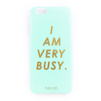 iphone 6/6s case - i am very busy