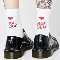 """You Look Great Today"" Socks"