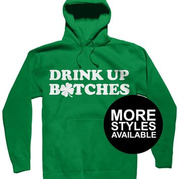 Drink Up Bitches St Patricks Day Shirt, Graphic Tee