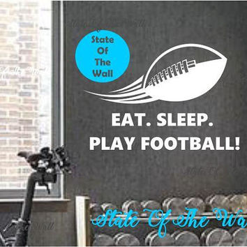 Eat Sleep Play Football Wall Decal LOVE THE GAME Sticker Art Decor Bedroom Design Mural sports lifestyle work out home decor