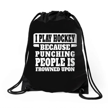 I Play Guitar Hockey Punching People Is Frowned Upon Drawstring Bags