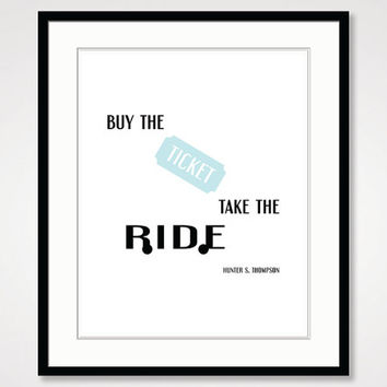 inspirational quote poster print, motivational wall home decor typographic print, black and white art poster, minimalist hunter s thompson