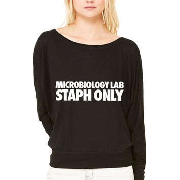 Microbiology Lab Staph Only WOMEN'S FLOWY LONG SLEEVE OFF SHOULDER TEE