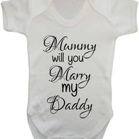 Mummy Will You Marry My Daddy? Secret Proposal Baby Onesuit