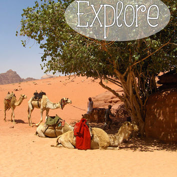 "Inspirational Poster – 8 x 10 Wall Art Print – Inspirational Quote ""Explore"" – Wadi Rum Camel Desert Travel Photography - INSTANT DOWNLOAD"