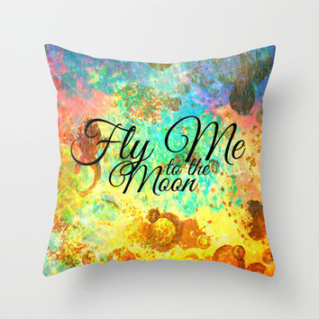 FLY ME TO THE MOON - Rainbow Bold Galactic Outer Space Orbit Stars Abstract Fine Art Typography Throw Pillow by EbiEmporium