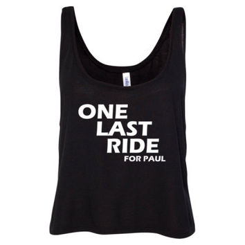 One Last Ride For Paul Walker Tshirt - Ladies' Cropped Tank Top