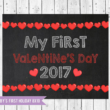 Baby's first Valentine's Day Sign Photo Prop Chalkboard 8x10, Valentines Day 2017, Happy Valentine's Day, Instant Download JPEG Printable