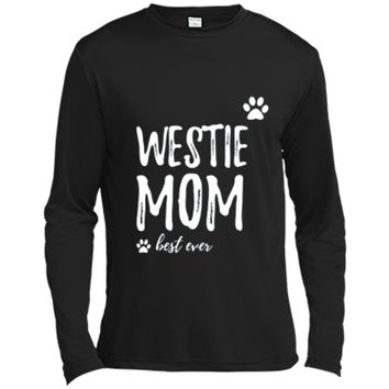 Westie Mom T-Shirt Funny Gift for Dog Mom Long Sleeve Moisture Absorbing Shirt