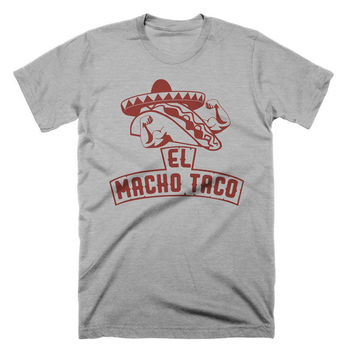 Funny Taco T Shirt El Macho Taco Tuesday Food Humor Mens Tshirts Womens Tees