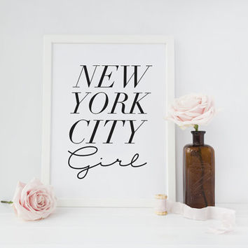 "Typography Print ""New York City Girl"", Wall Decor, Home Decor Print, Bedroom Poster, NYC Girl, Typography Poster, Calligraphy Print,"