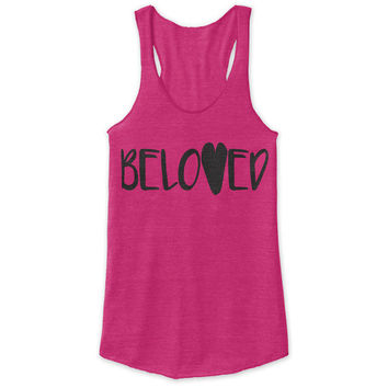 Beloved Racerback Tank - tri blend, beautiful quote, workout clothing, motivational tanks, inspirational tops, faith
