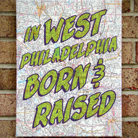 Fresh Prince Vintage Map Art Canvas: In West Philadelphia Born & Raised--Fresh Prince of Bel Air/ Lyrics Art / Prints on Canvas